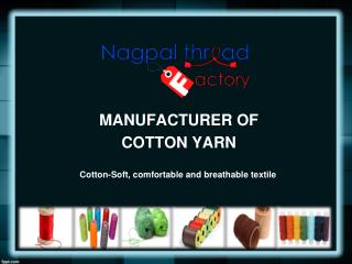 Cotton Yarn Manufacturer in Delhi