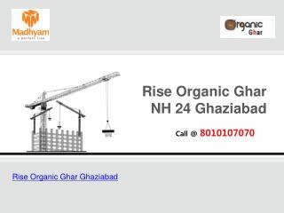 Rise Organic Ghar NH 24 Ghaziabad