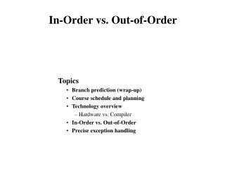 In-Order vs. Out-of-Order