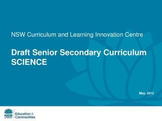 Draft Senior Secondary Curriculum SCIENCE