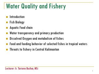 Water Quality and Fishery