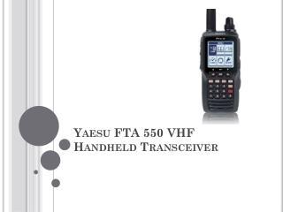 Yaesu FTA 550 VHF Handheld Transceiver
