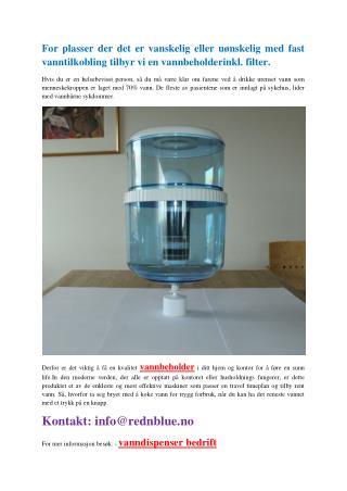 Brukte beste vannbeholder for bedre helse