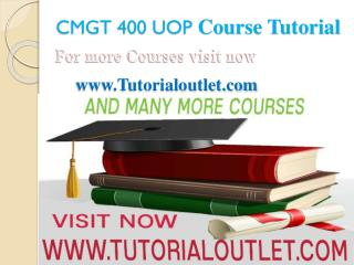 CMGT 400 UOP Course Tutorial / tutorialoutlet
