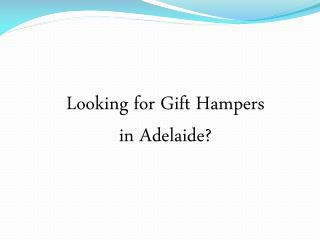 Gift Hampers Adelaide