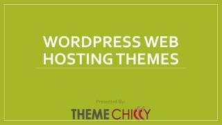 WordPress Hosting Themes and Templates