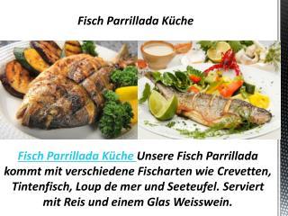 Fisch Parrillada Küche