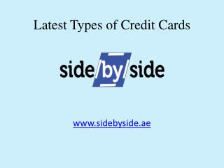 Sidebyside - Apply for Latest Types of Credit Cards in Dubai & UAE Online