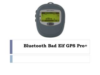 Bluetooth Bad Elf GPS Pro