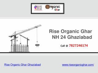 Rise Organic Ghar Ghaziabad