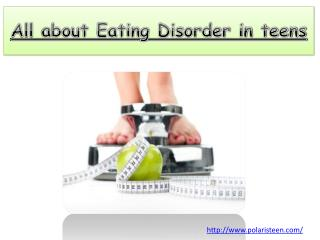 All about Eating Disorder in teens
