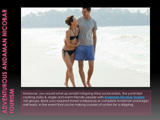 Adventurous Andaman Nicobar Tourism