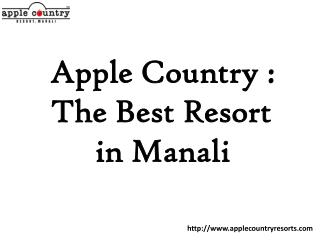 Enjoy your Honeymoon with the best resort in Manali - Apple Country Resort
