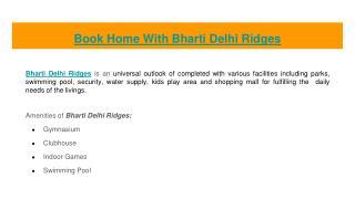 Book Home With Bharti Delhi Ridges
