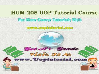 HUM 205 UOP Tutorial Course/Uoptutorial