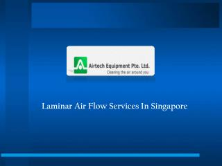 Laminar Air Flow Services In Singapore