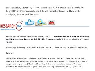 Partnerships, Licensing, Investments and M&A Deals and Trends for July 2015 in Pharmaceuticals