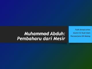 Muhammad Abduh: Tokoh Pembaruan dari Mesir