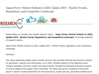 Japan Power Market Outlook to 2025, Update 2015 - Market Trends, Regulations, and Competitive Landscape