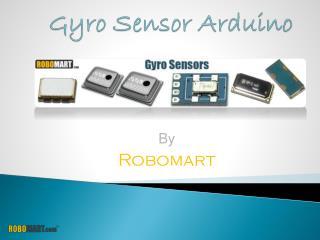 Gyro Sensor Arduino - Robomart