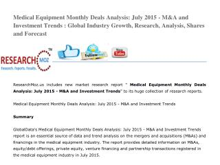 Medical Equipment Monthly Deals Analysis: July 2015 - M&A and Investment Trends