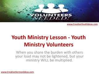 Youth Ministry Lesson - Youth Ministry Volunteers