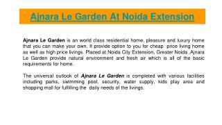 Make Your own Home At Ajnara Le Garden