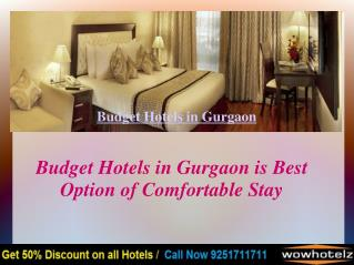 Why Select Budget Hotels in Gurgaon?