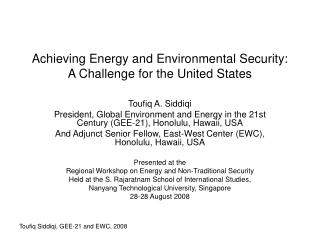 Achieving Energy and Environmental Security: A Challenge for the United States