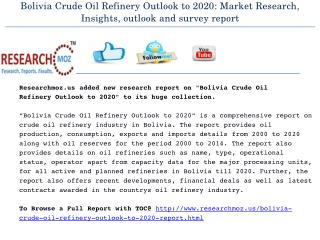 Bolivia Crude Oil Refinery Outlook to 2020