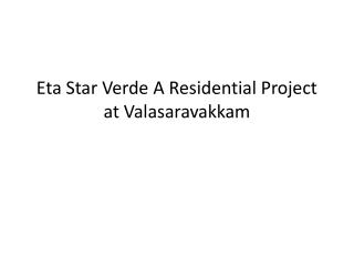Luxurious 2 BHK Flats in Eta Star Verde