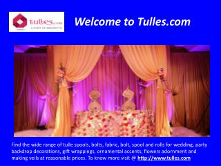 Buy Tulles Fabric for Decoration Purposes