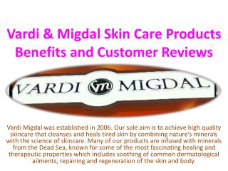 Vardi and Migdal Skin Care Products Benefits and Customer Reviews