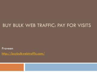 Buying Bulk web Traffic