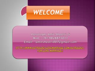 Astrology for Love Marriage , 9828873011