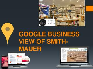 GOOGLE BUSINESS VIEW OF SMITH-MAUER