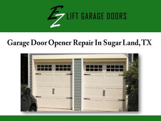 Garage Door Opener Repair In Sugar Land, TX