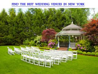 FIND THE BEST WEDDING VENUES IN NEW YORK