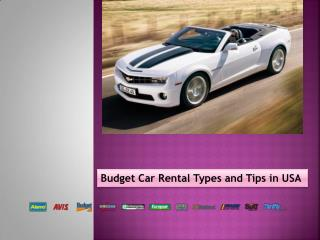 Budget Car Rental Types and Tips in USA