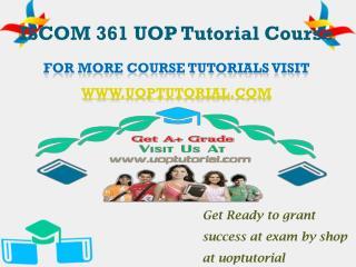 ISCOM 361 UOP Tutorial Course/Uoptutorial