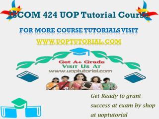 ISCOM 424 UOP Tutorial Course/Uoptutorial