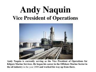 Andy Naquin Vice President of Operations