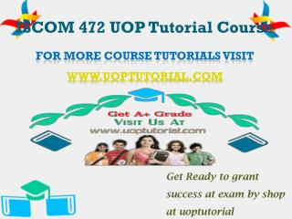 ISCOM 473 UOP Tutorial Course/Uoptutorial