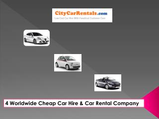 4 Worldwide Cheap Car Hire & Car Rental Company