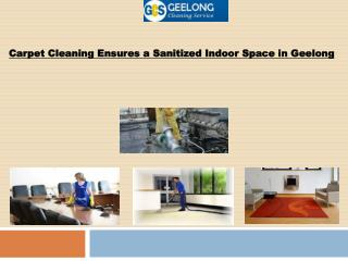 Carpet Cleaning Ensures a Sanitized Indoor Space in Geelong