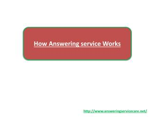 How Answering service Works