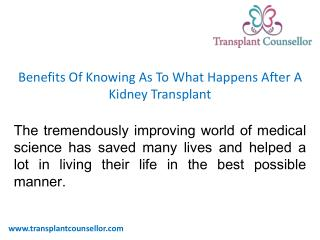 Benefits Of Knowing As To What Happens After A Kidney Transplant