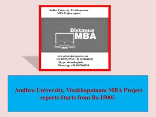 Andhra University, Visakhapatnam MBA Project reports Starts from Rs.1500/-
