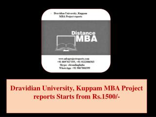Dravidian University, Kuppam MBA Project reports Starts from Rs.1500/-