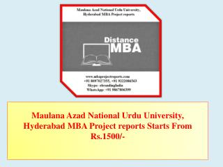 Maulana Azad National Urdu University, Hyderabad MBA Project reports Starts From Rs.1500/-